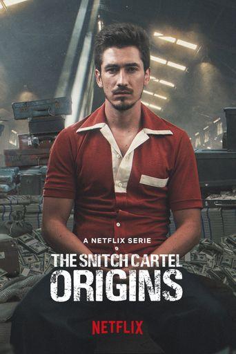The Snitch Cartel: Origins Poster