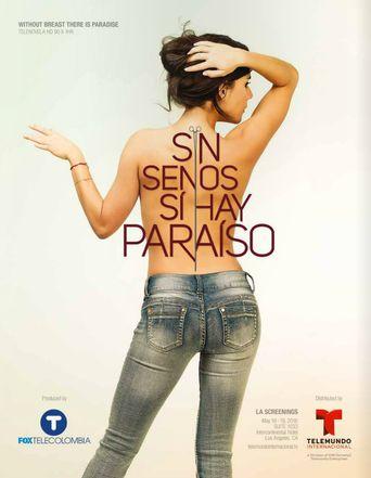 Sin Senos Sí Hay Paraíso Poster