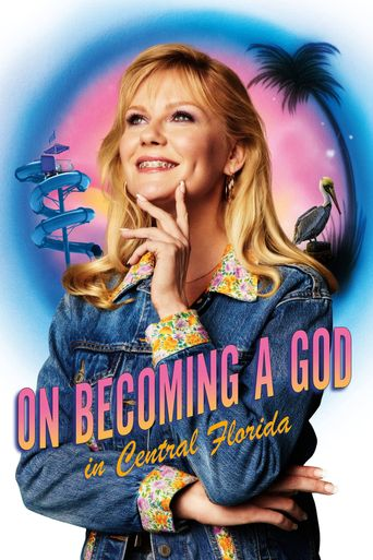 On Becoming a God in Central Florida Poster