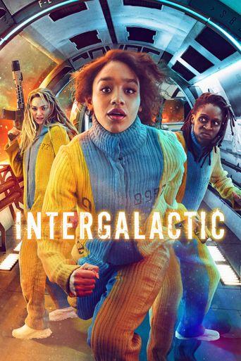 Intergalactic Poster