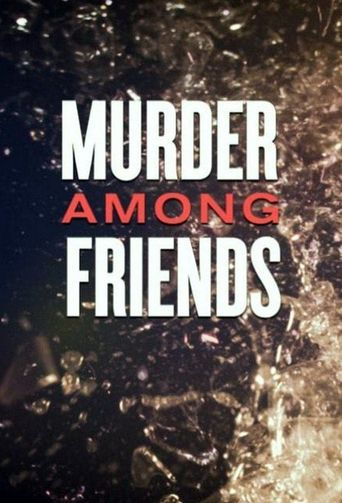 Murder Among Friends Poster