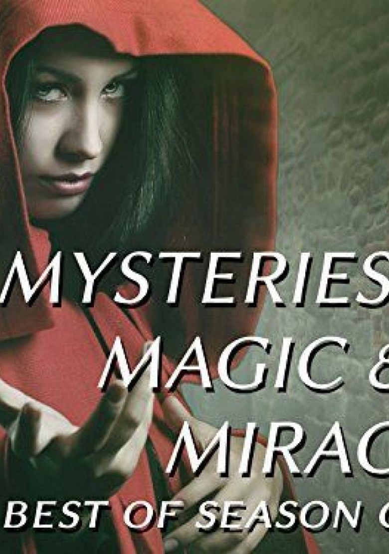 Mysteries, Magic and Miracles Poster
