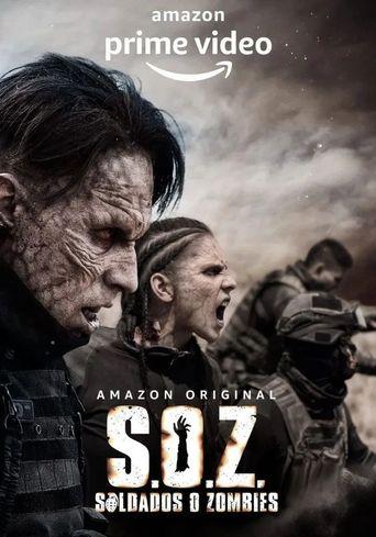 S.O.Z: Soldados o Zombies Poster