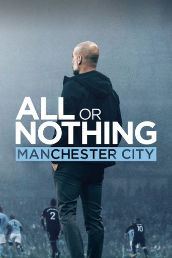 Watch All or Nothing: Manchester City