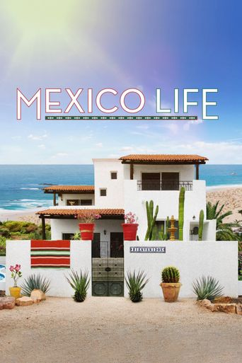 Watch Mexico Life