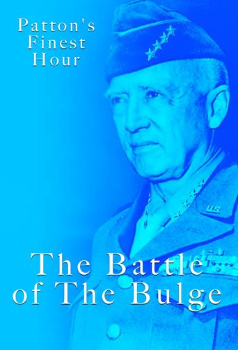 Patton's Finest Hour - The Battle Of The Bulge Poster