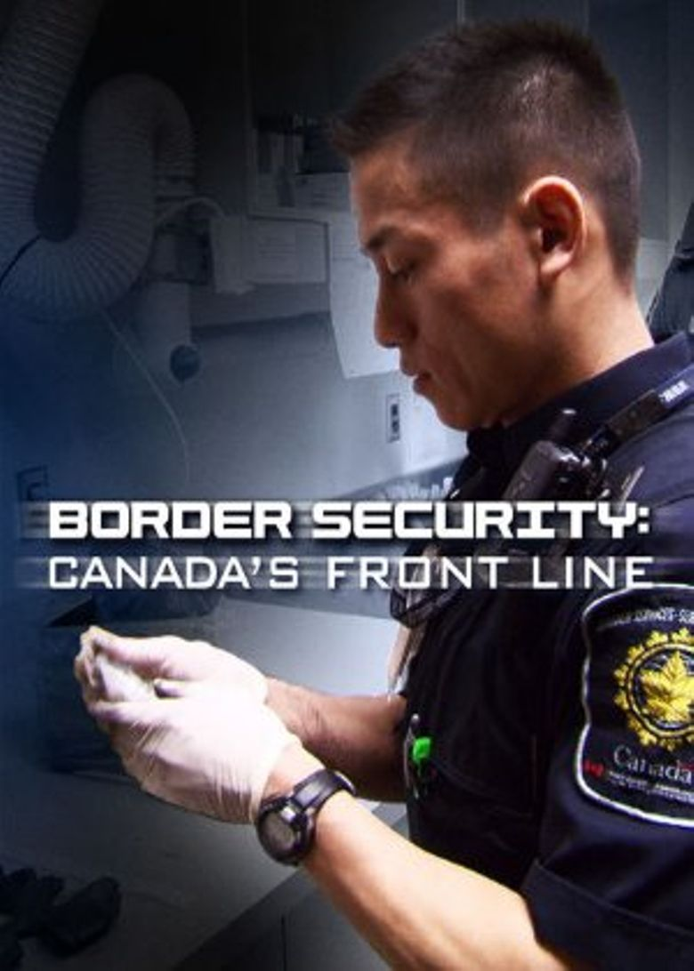Watch Border Security: Canada's Front Line
