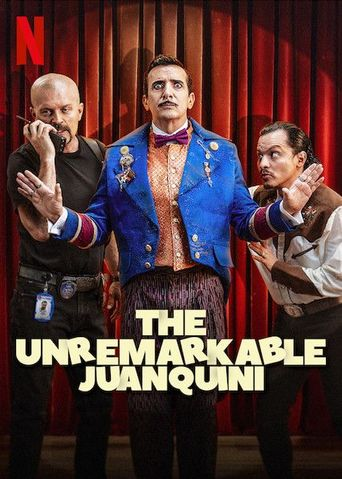 The Unremarkable Juanquini Poster