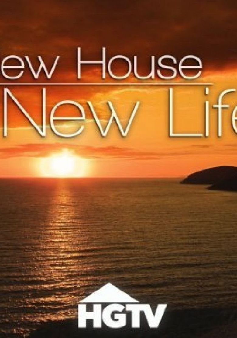 New House, New Life Poster