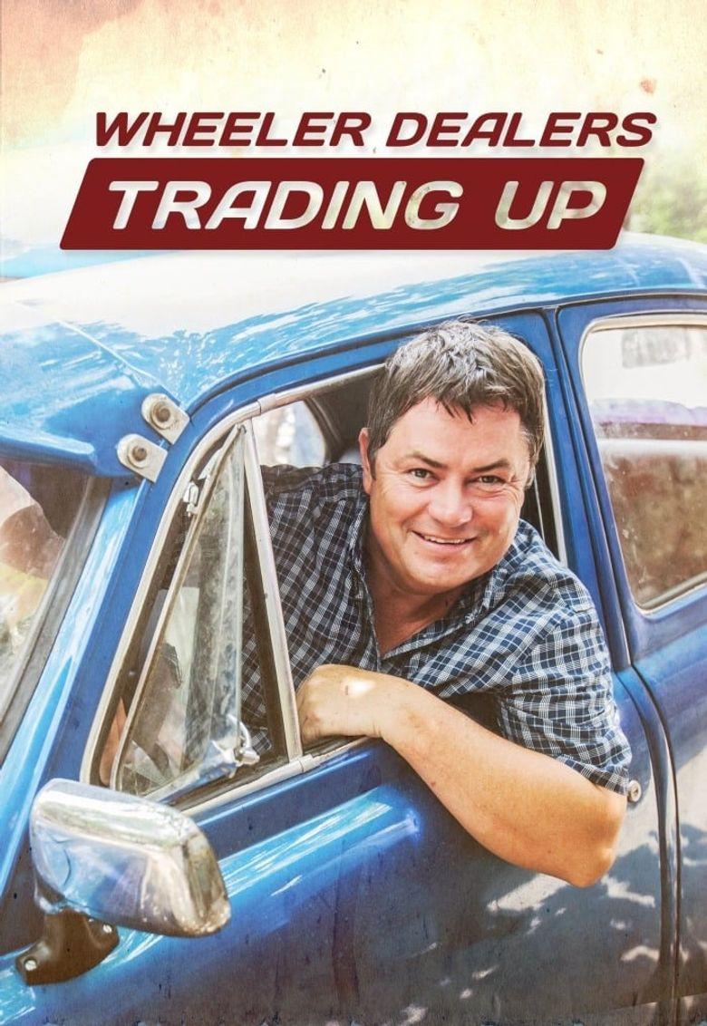Wheeler Dealers Trading Up Poster