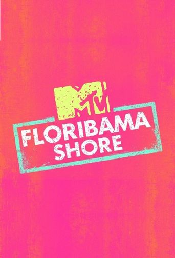 Watch Floribama Shore