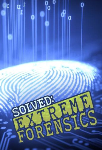Solved: Extreme Forensics Poster