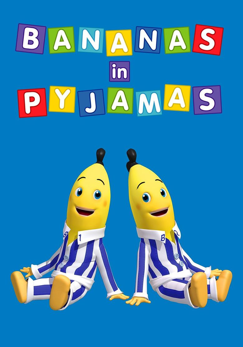 Watch Bananas in Pyjamas