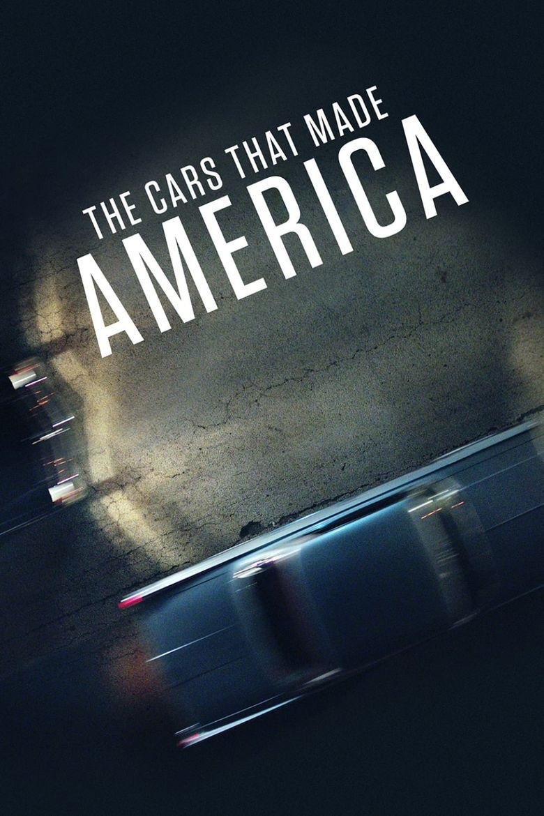 The Cars That Made America Poster