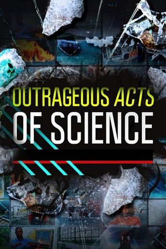 Outrageous Acts of Science Poster