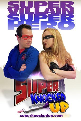 Super Knocked Up Poster