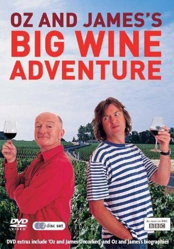 Oz and James's Big Wine Adventure Poster