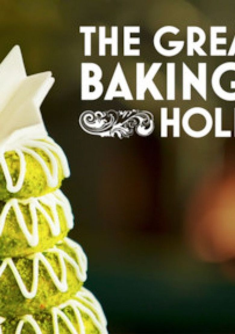 The Great British Baking Show: Holidays Poster