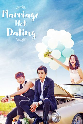 Watch Marriage, Not Dating