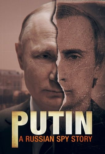 Putin: A Russian Spy Story Poster