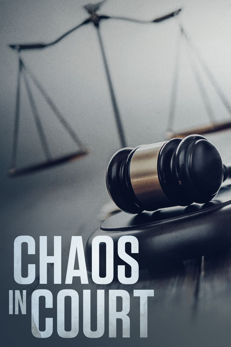 Chaos in Court Poster