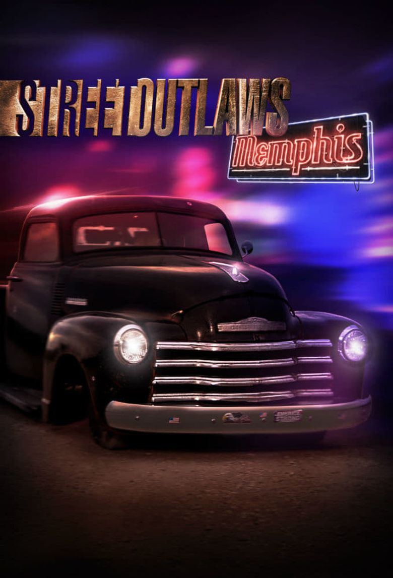 Street Outlaws: Memphis Poster