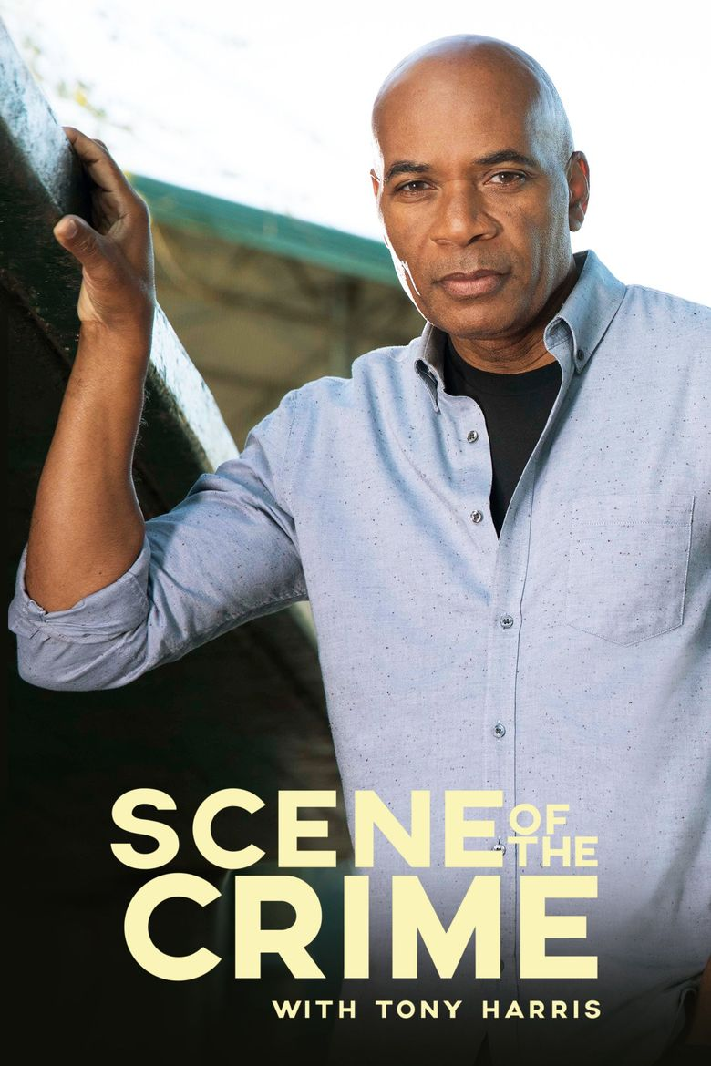 Scene of the Crime with Tony Harris Poster