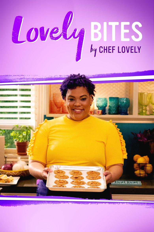 Lovely Bites by Chef Lovely Poster