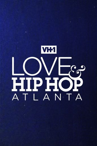 Love & Hip Hop Atlanta Poster