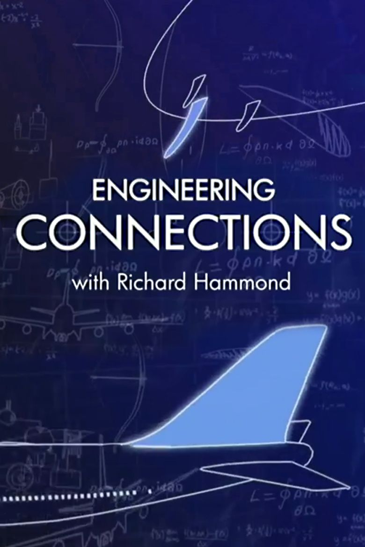 Richard Hammond's Engineering Connections Poster