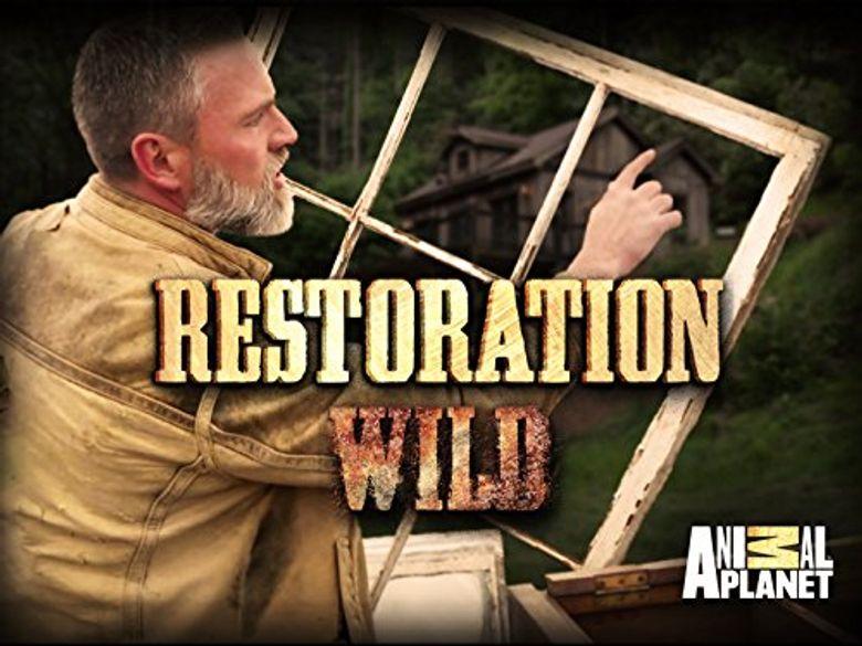 Restoration Wild Poster