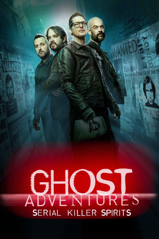 Ghost Adventures: Serial Killer Spirits Poster