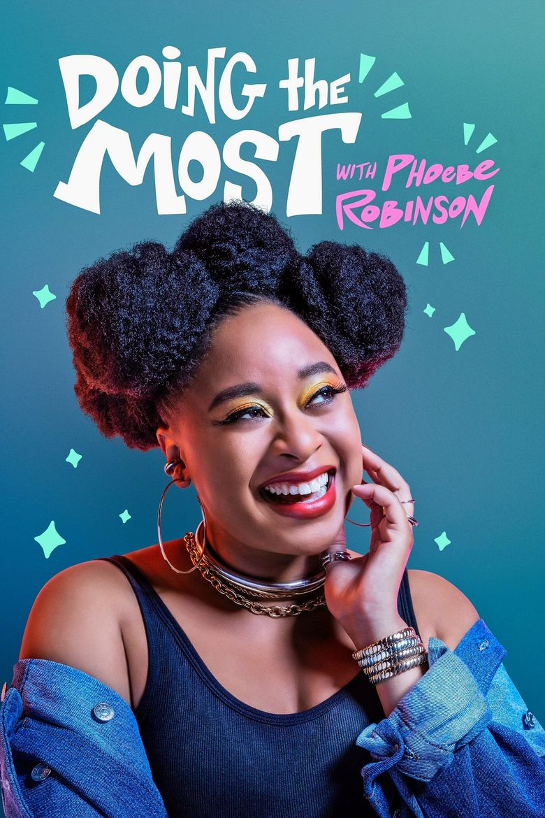 Doing the Most with Phoebe Robinson Poster