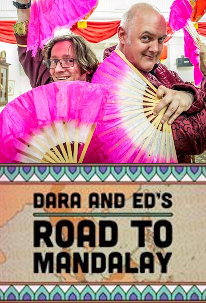 Dara and Ed's Road to Mandalay Poster