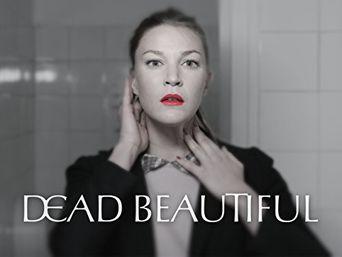 Dead Beautiful Poster