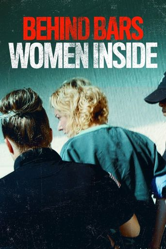Behind Bars: Women Inside Poster