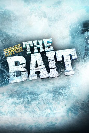 Deadliest Catch: The Bait Poster