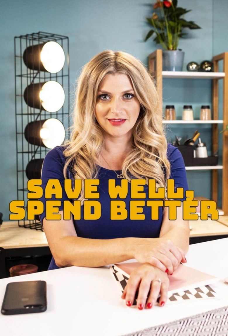 Save Well, Spend Better Poster