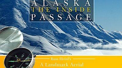 Season 01, Episode 03 Alaska and the Inside Passage