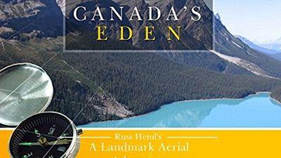 Season 01, Episode 04 Canada's Eden