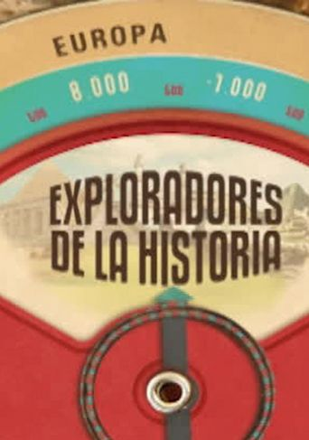 Exploradores De La Historia Poster