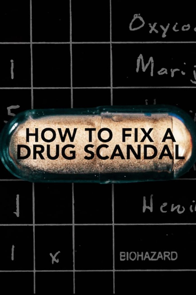 How to Fix a Drug Scandal Poster