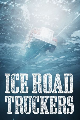 Watch Ice Road Truckers