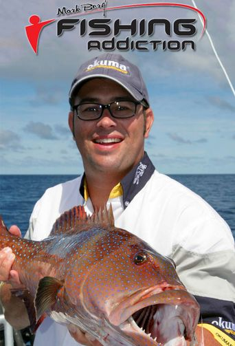 Mark Berg's Fishing Addiction Poster