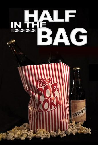 Half in the Bag Poster