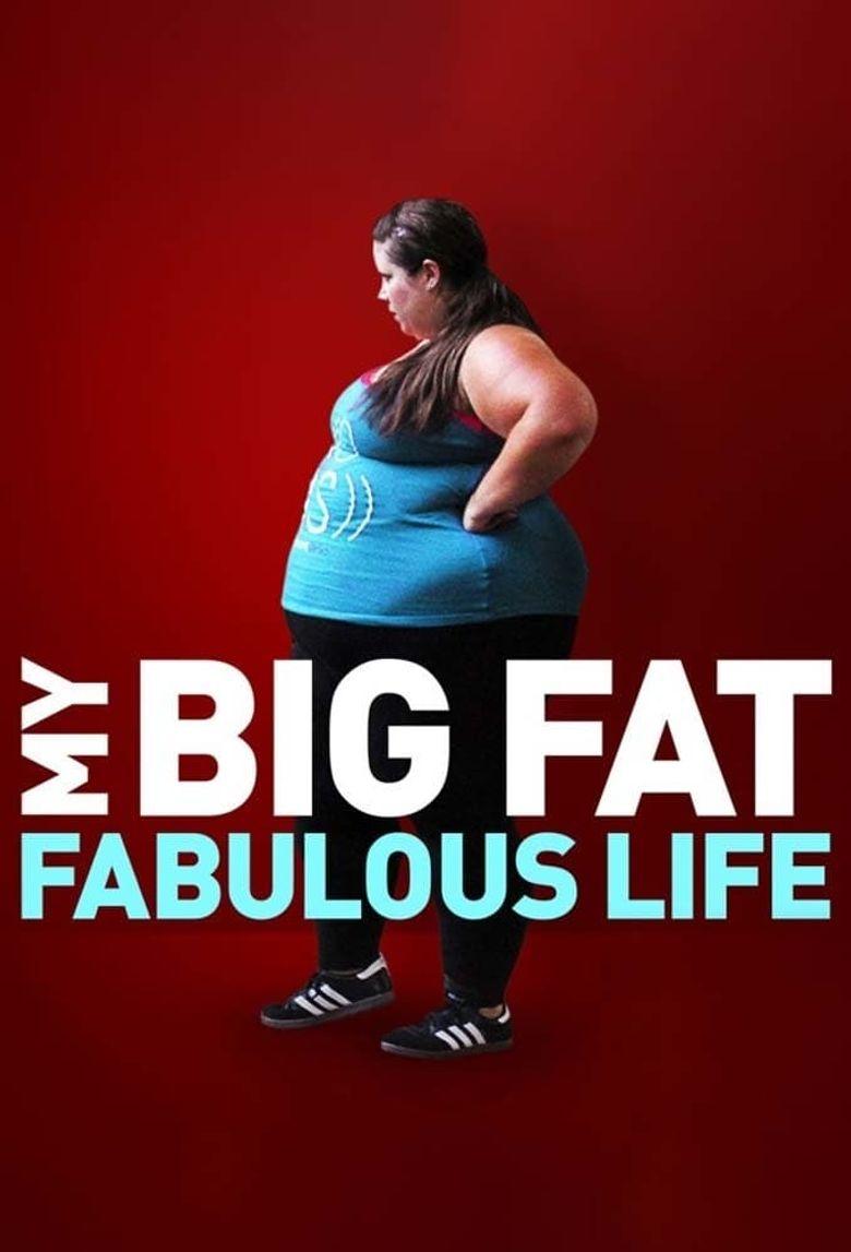 My Big Fat Fabulous Life Poster