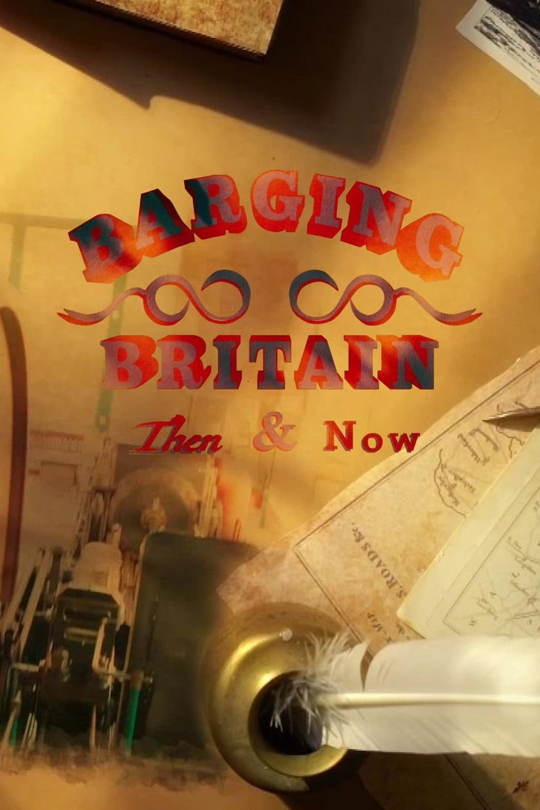 Celebrity Britain by Barge: Then & Now Poster