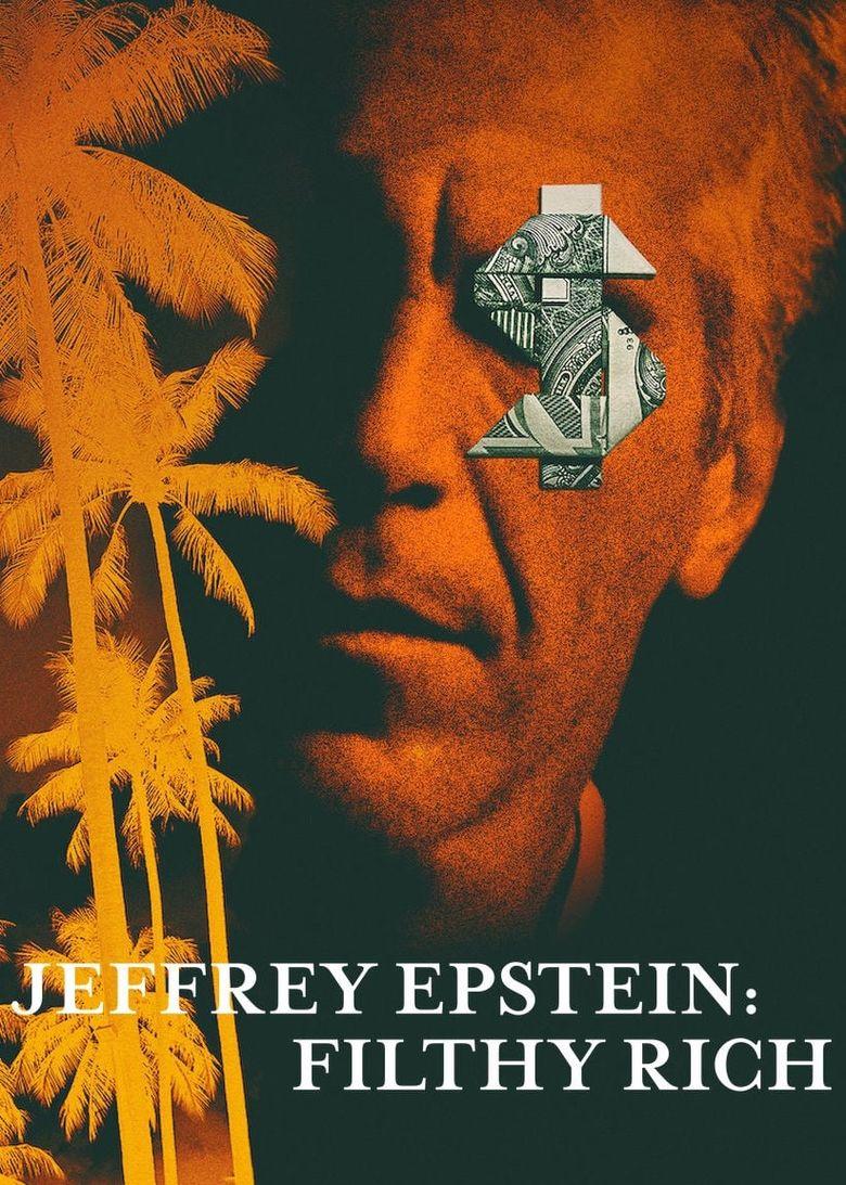 Jeffrey Epstein: Filthy Rich Poster