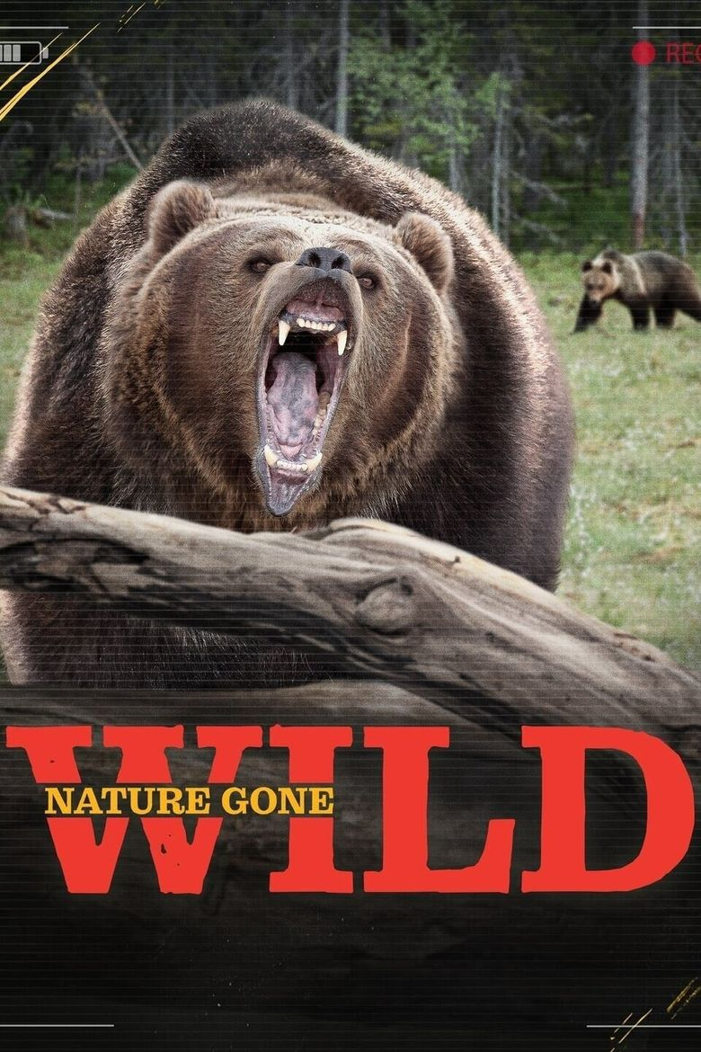 Nature Gone Wild Poster