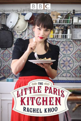 The Little Paris Kitchen: Cooking with Rachel Khoo Poster